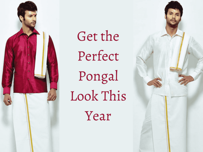 How Men Can Get The Perfect Pongal Look This Year
